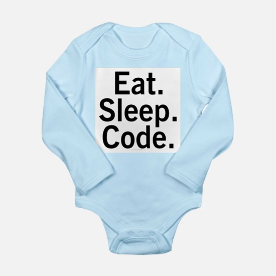 Eat. Sleep. Code. Long Sleeve Infant Bodysuit