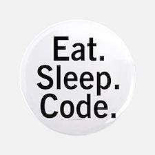 "Eat. Sleep. Code. 3.5"" Button"