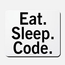 Eat. Sleep. Code. Mousepad