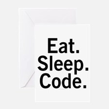 Eat. Sleep. Code. Greeting Card