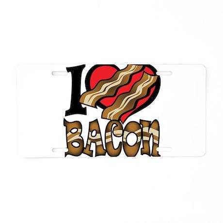 I Love Bacon Aluminum License Plate