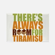 Always Room for Tiramisu Rectangle Magnet