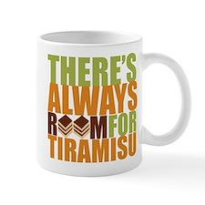Always Room for Tiramisu Mug