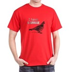 I Have A Grouse Dark T-Shirt