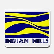 INDIAN HILLS Mousepad