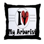 I Love My Arborist Throw Pillow