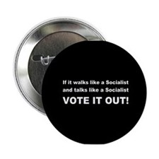 "Socialist Vote It Out 2.25"" Button"