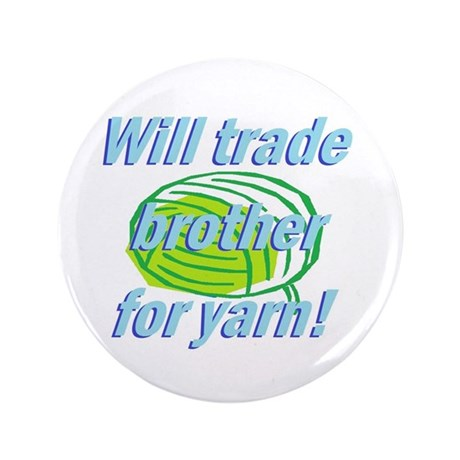 """Trade Brother 3.5"""" Button (100 pack)"""