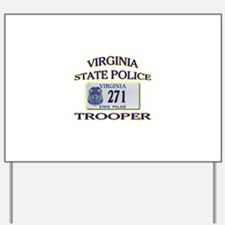 Virginia State Police Yard Sign