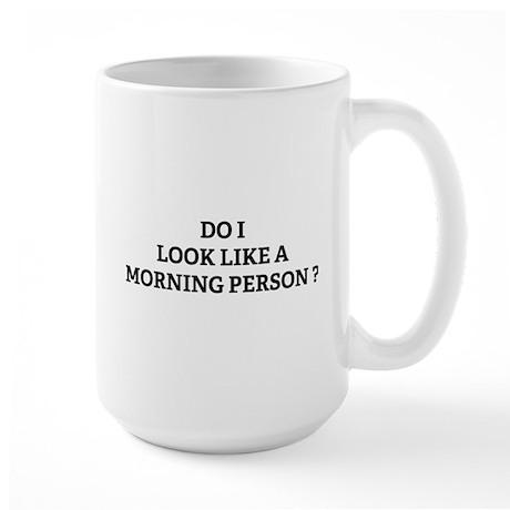 Morning Person ? Large Mug