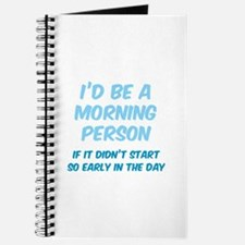 I'd be e Morning Person Journal
