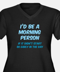 I'd be e Morning Person Women's Plus Size V-Neck D