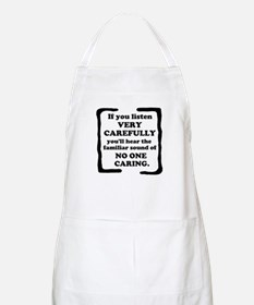 No One Caring Apron