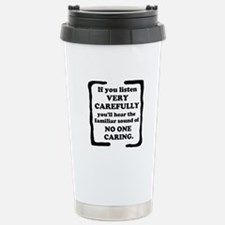 No One Caring Travel Mug