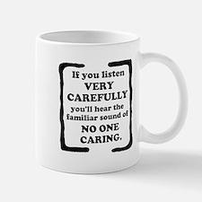 No One Caring Mug