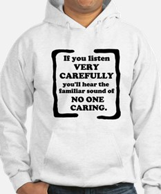 No One Caring Jumper Hoody