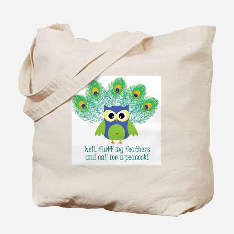 Fluff My Feathers Tote Bag