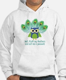 Fluff My Feathers Hoodie
