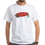 God Told Everyone to Hate You White T-Shirt