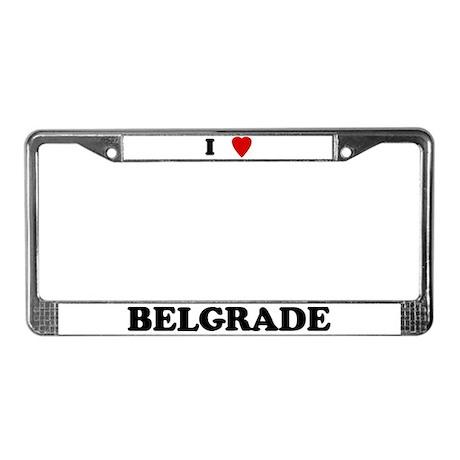 I Love Belgrade License Plate Frame