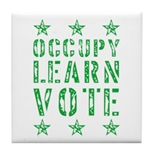 occupy learn vote green Tile Coaster