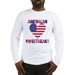 American Sweetheart Long Sleeve T-Shirt