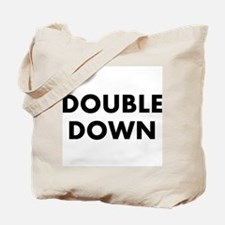 Double Down Tote Bag