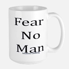 Fear No man ImaBoss Mug