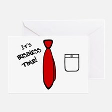 'It's Business Time!' Greeting Card