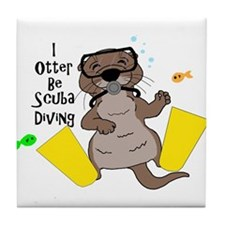 I Otter Be Scuba Diving Tile Coaster