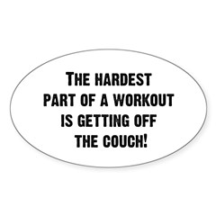 The Hardest Part of a Workout... Decal