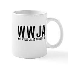 Who Would Jesus Assassinate? Mug