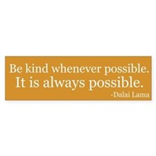 Being possible is always possible - bumper sticker