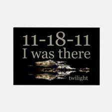 11-18-11 I Was There Twilight Rectangle Magnet