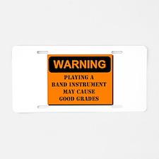 WARNING: Band may cause good Aluminum License Plat