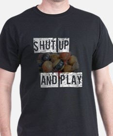 Pool, Shut Up And Play T-Shirt