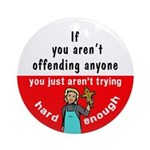 If You Aren't Offending Anyone . . .