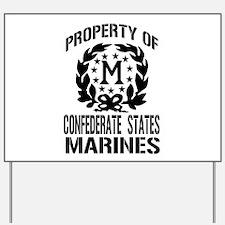 Property Of Confederate Marin Yard Sign