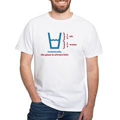 Half Full Glass White T-Shirt