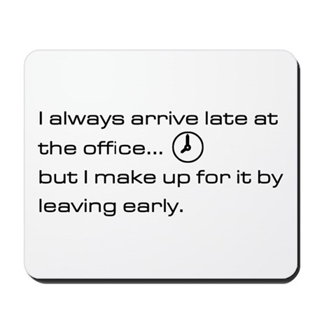 'Late At The Office' Mousepad