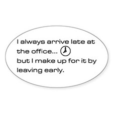 'Late At The Office' Decal