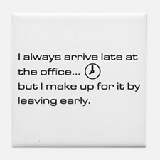 'Late At The Office' Tile Coaster