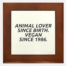 Vegan since 1986 Framed Tile