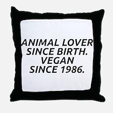 Vegan since 1986 Throw Pillow