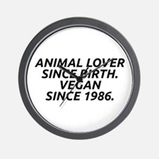 Vegan since 1986 Wall Clock