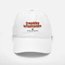 Crumbling Infrastructure... Baseball Baseball Cap