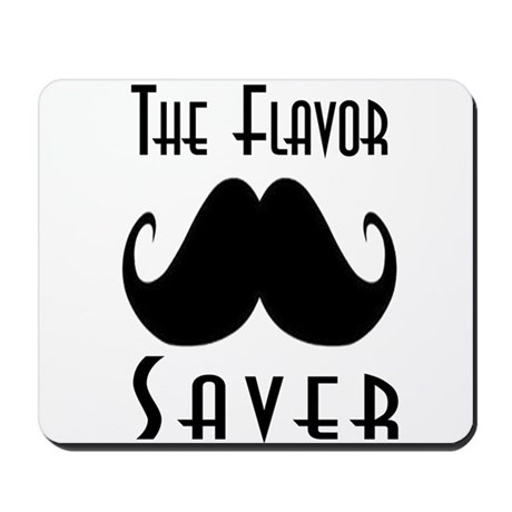 The Flavor Saver Mousepad
