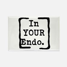 In Your Endo Rectangle Magnet