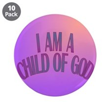 """I Am a Child of God 3.5"""" Button (10 pack)"""