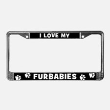 I Love My Furbabies License Plate Frame